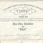 "Village Voice Off-Broadway Award ""OBIE"" 1968-1969 For Outstanding Achievement in the Off-Broadway Theater A Village Voice Off-Broadway Award is herewite presented to The OM Theatre for ""Riot"""